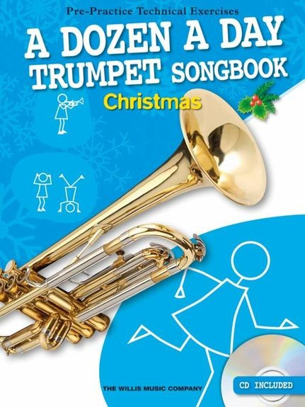 A Dozen A Day Trumpet Songbook: Christmas (Book/CD) published by Willis