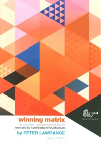 Winning Matrix for Trumpet, Eb Horn, Baritone & Euphonium published by Brasswind