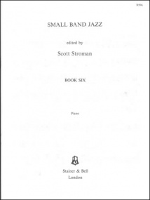 Small Band Jazz Book 6 published by Stainer & Bell - Piano Part