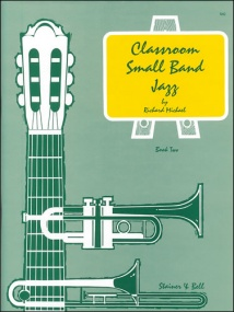 Michael: Classroom Small Band Jazz Book 2 published by Stainer & Bell - Complete Pack