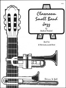 Michael: Classroom Small Band Jazz Book 2 published by Stainer & Bell - Additional Bb Part