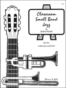 Michael: Classroom Small Band Jazz Book 2 published by Stainer & Bell - Additional Eb Part