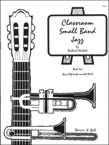 Michael: Classroom Small Band Jazz Book 2 published by Stainer & Bell - Additional Bass Clef Part