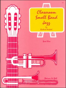 Michael: Classroom Small Band Jazz Book 3 published by Stainer & Bell - Score