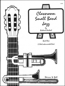 Michael: Classroom Small Band Jazz Book 3 published by Stainer & Bell - Additional Eb Part