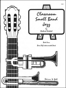 Michael: Classroom Small Band Jazz Book 4 published by Stainer & Bell - Additional Bass Clef Part