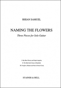 Samuel: Naming the Flowers for Guitar published by Stainer & Bell