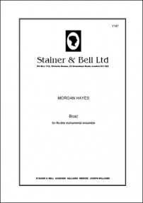 Hayes: Boaz for or flexible ensemble published by Stainer & Bell