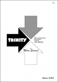 Samuel: Trinity. Three Songs for Voice, Flute and Piano published by Stainer & Bell