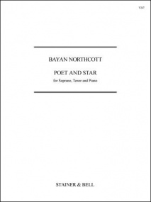 Northcott: Poet and Star for Soprano & Tenor published by Stainer and Bell