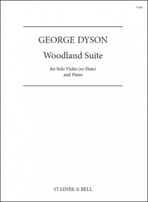 Dyson: Woodland Suite for Violin (or Flute) published by Stainer & Bell