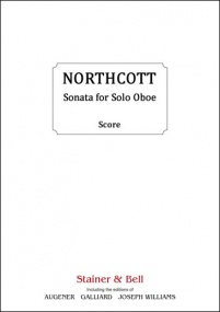 Northcott: Sonata for Solo Oboe published by Stainer & Bell