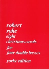 Christmas Carols for 4 Double Basses published by Yorke