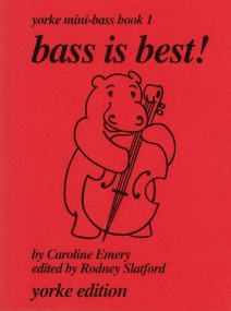 Bass Is Best Book 1 for Double Bass published by Yorke