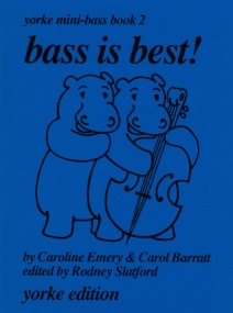 Bass is Best Book 2 for Double Bass published by Yorke