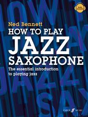 Bennett: How To Play Jazz Saxophone published by Faber