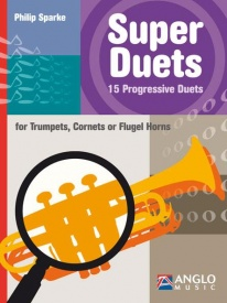 Sparke: Super Duets for Trumpet published by Anglo Music