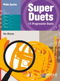 Sparke: Super Duets for Horns published by Anglo Music