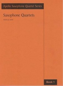 Apollo Sax Quartet Series - Saxophone Quartets Book 1 published by Astute