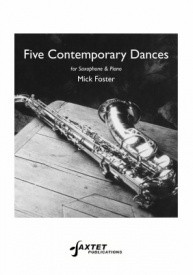 Foster: 5 Contemporary Dances for Saxophone published by Saxtet