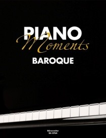 Barenreiter Piano Moments - Baroque
