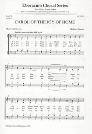 Carol Of The Joy Of Home SATB by Graves published by Eboracum