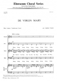De Virgin Mary SATB by Carter published by Eboracum