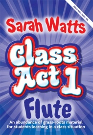 Class Act Flute - Pupil Book published by Mayhew