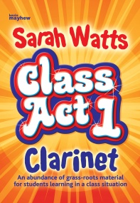 Class Act Clarinet - Pupil Book published by Mayhew