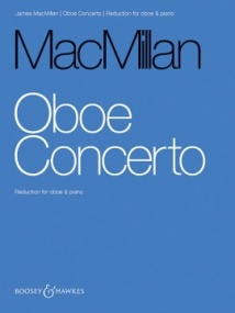 MacMillan: Oboe Concerto published by Boosey and Hawkes
