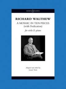 Walthew: A Mosaic in Ten Pieces (with Dedication) for Viola published by Boosey & Hawkes