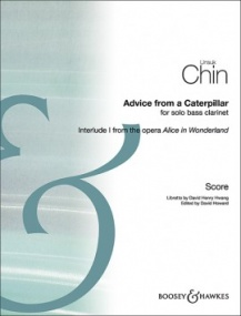 Chin: Advice from a Caterpillar for Bass Clarinet published by Boosey & Hawkes