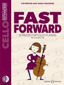 Fast Forward Cello & CD published by Boosey and Hawkes