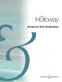 Holloway: Sonata for Solo Double Bass published by Boosey & Hawkes