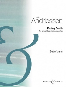 Andriessen: Facing Death for String Quartet published by Boosey and Hawkes