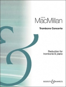 MacMillan: Trombone Concerto published by Boosey & Hawkes