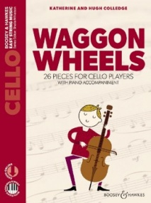 Waggon Wheels for Cello & Piano published by Boosey and Hawkes (Book/Online Audio)