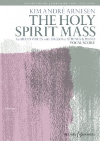 Arnesen: The Holy Spirit Mass published by Boosey & Hawkes - Vocal Score
