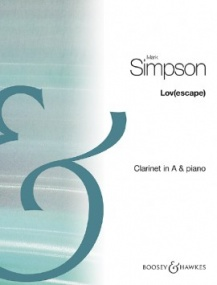 Simpson: Lov(escape) for Clarinet in A published by Boosey & Hawkes