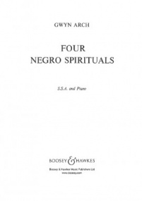 4 Negro Spirituals SSA published by Boosey and Hawkes