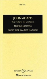 Adams: Two Fanfares for Orchestra - Study Score published by Boosey & Hawkes