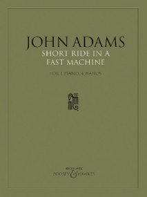 Adams: Short Ride in a Fast Machine for Piano published by Boosey & Hawkes