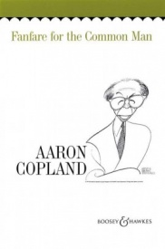 Copland: Fanfare for the Common Man for Brass Ensemble published by Boosey and Hawkes