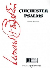 Bernstein: Chichester Psalms published by Boosey and Hawkes - Full Score