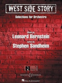 Bernstein: West Side Story Selections for Orchestra published by Boosey & Hawkes