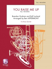 You Raise Me Up for Brass Quintet published by Beriato