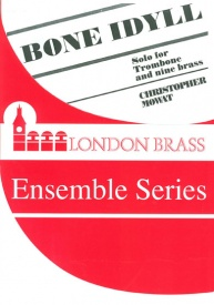 Bone Idyll for Solo Trombone & 9 brass players published by Brasswind