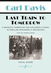 Davis: Last Train to Tomorrow published by Faber - Vocal Score