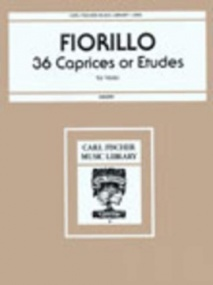 Fiorillo: 36 Etudes or Caprices for Violin published by Carl Fischer