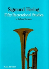 Hering: 50 Recreational Studies for Trumpet published by Carl Fischer
